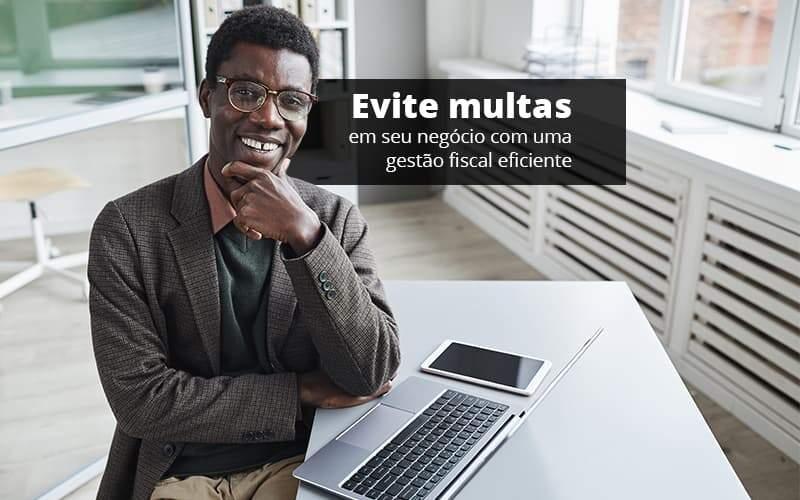 Como realizar uma gestão fiscal eficiente?